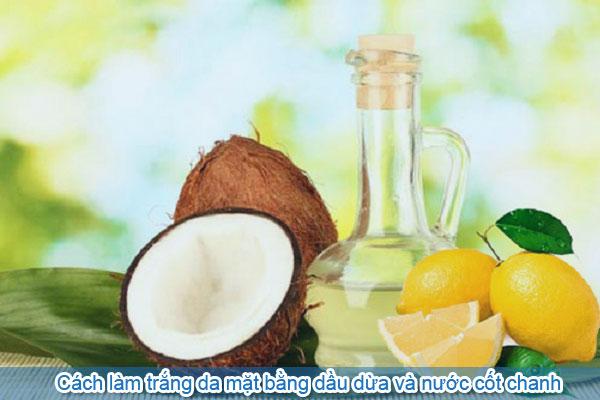 Cách làm trắng da mặt bằng dầu dừa và nước cốt chanh