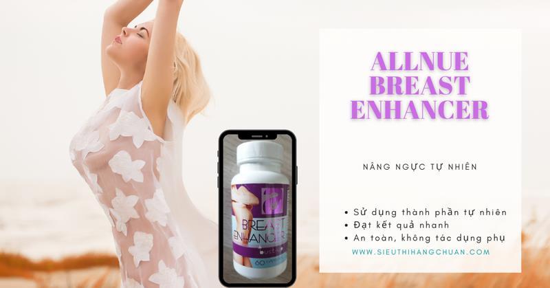Thuốc uống nở ngực Allnue Breast Enhancer
