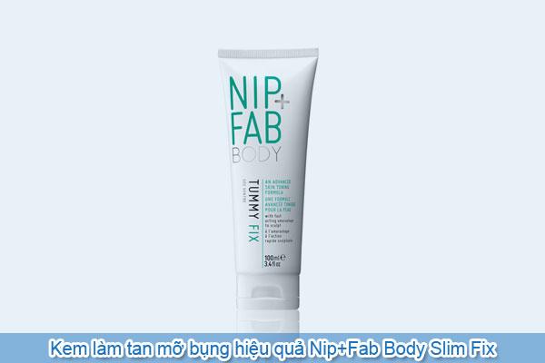 Kem làm tan mỡ bụng hiệu quả Nip+Fab Body Slim Fix